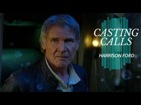 What Roles Has Harrison Ford Turned Down? | CASTING CALLS
