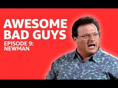Awesome Bad Guys   Newman