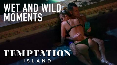 Temptation Island | Wet And Wild Moments | Season 1 | USA Network