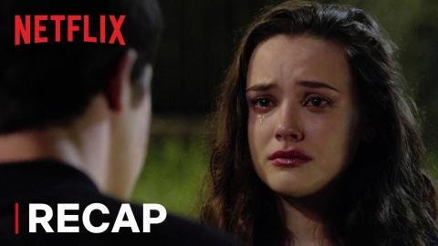 13 Reasons Why: Season 2 Recap   Netflix