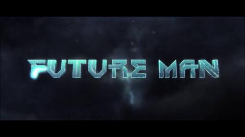 Future Man : Season 1 & 2 - Official Intro / Title Card (hulu' series)