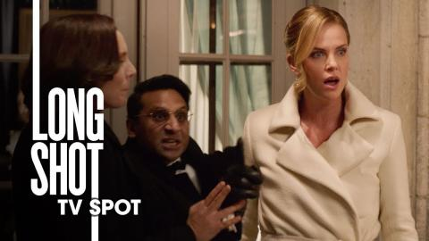 """Long Shot (2019 Movie) Official TV Spot """"Hilarious"""" – Seth Rogen, Charlize Theron"""