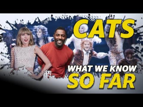 'Cats' | WHAT WE KNOW SO FAR