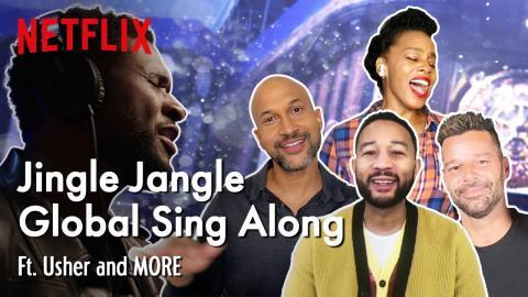 Jingle Jangle Global Sing Along - Ft. Usher and MORE   Netflix
