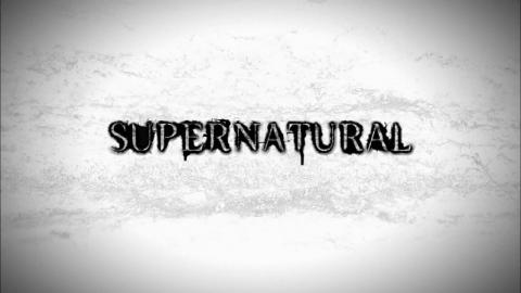 Supernatural : Season 7 - Opening Credits / Intro / Title Card