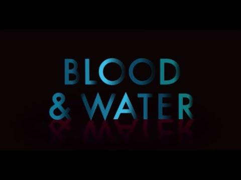 Blood & Water : Season 1 - Official Intro / Title Card (Netflix' Series) (2020)