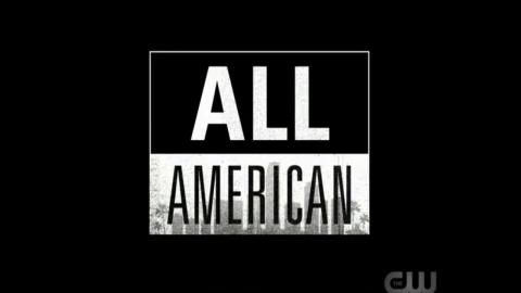 All American : Official Intro / Title Card (CW's Series)