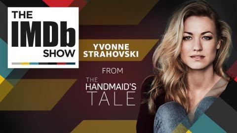 """The Handmaid's Tale"" Star Yvonne Strahovski on Why It's Fun to Be Bad   The IMDb Show"