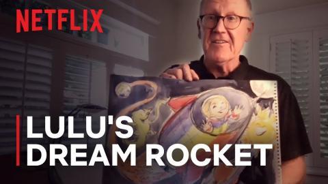 Over The Moon Director Glen Keane Illustrates Girl's Dream Rocket | Netflix