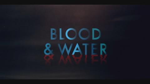 Blood & Water : Season 2 - Official Intro / Title Card (Netflix' series) (2021)