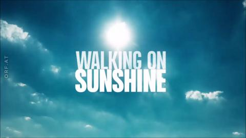 Walking on Sunshine : Staffel/Season 1 - Vorspann/Opening Credits/Intro (ORF' tv-series 2019)