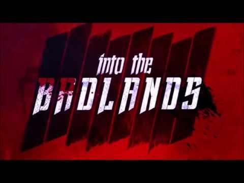 Into The Badlands : Season 1 - Opening Credits / Intro