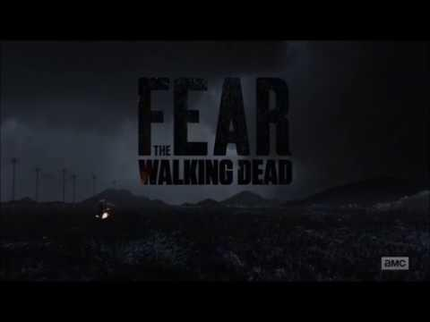 Fear The Walking Dead : Season 4 - Opening Credits / Intro / Title Card (2018)