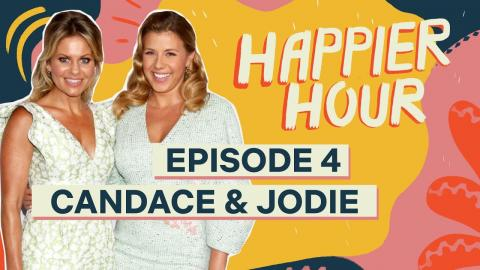 Happier Hour with Candace Cameron Bure & Jodie Sweetin | Episode 4 | Netflix