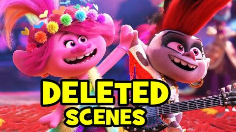 Top 7 Trolls World Tour DELETED SCENES & SONGS You Never Got To See!