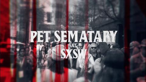Pet Sematary (2019)- Pet Sematary World Premiere  at SXSW- Paramount Pictures
