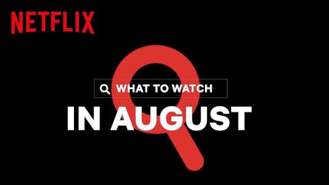 New on Netflix Canada | August 2020