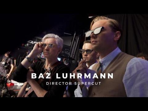 Baz Luhrmann   Director Supercut
