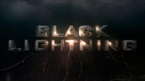 Black Lightning : Opening Credits / Intro / Title Card (2018)
