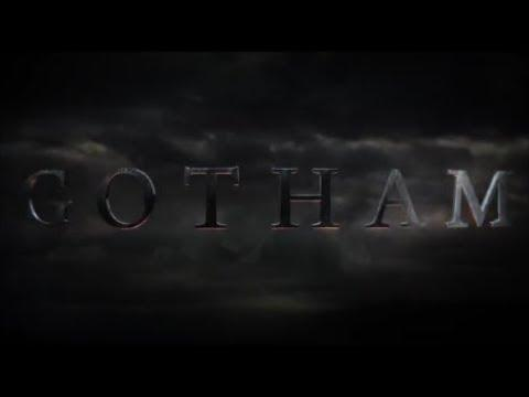Gotham : Season 1 - Opening Credits / intro / Title Card