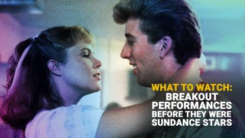 Breakout Performances Before They Were 2021 Sundance Stars