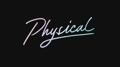 Physical : Season 1 - Official Intro / Title Card (Apple TV+ series) (2021)