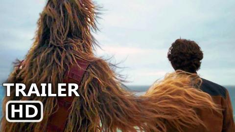 SOLO : A STAR WARS STORY Official Trailer (2018) Super Bowl Movie HD