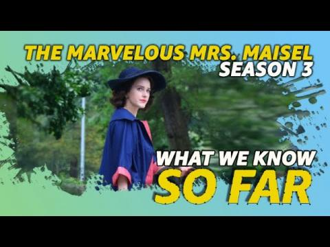 """The Marvelous Mrs. Maisel"" Season 3 