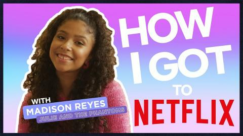 3 Day Audition! How I Got to Netflix -- Madison Reyes | Julie and the Phantoms | Netflix
