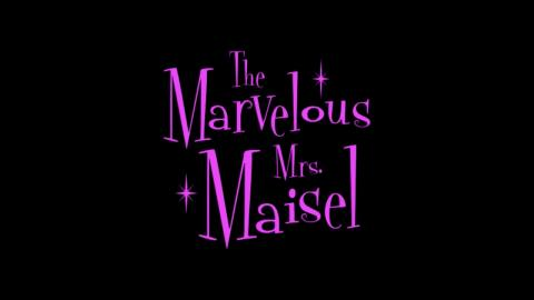 The Marvelous Mrs. Maisel : Official Intro / Title Card (2018-2020) (Prime Video' series)