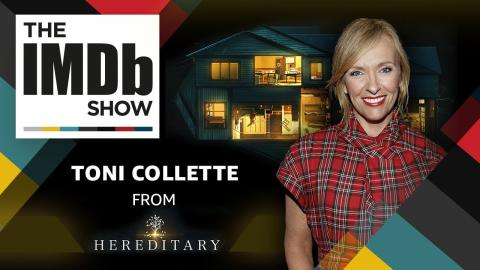 'Hereditary' Star Toni Collette on How Acting Put Her in the Hospital | The IMDb Show