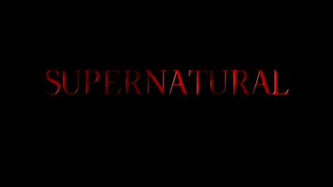 Supernatural : Season 4 - Opening Credits / Intro / Title Card