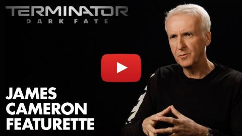 Terminator: Dark Fate - James Cameron Featurette (2019) - Paramount Pictures